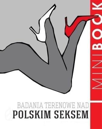 Badania terenowe nad polskim seksem [ebook PL]