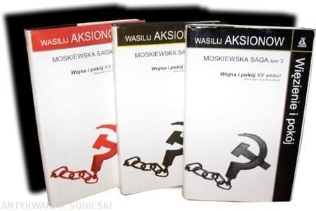 Aksjonow Wasilij - Moskiewska saga Tom 01-03 [ebook PL]